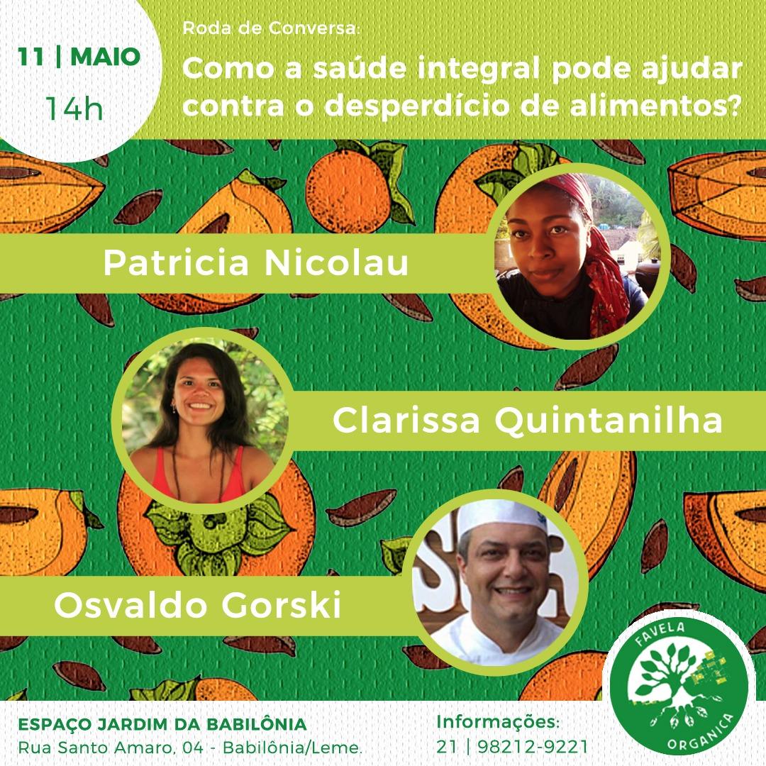 Favela Orgânica promove bate-pao sobre saúde integral